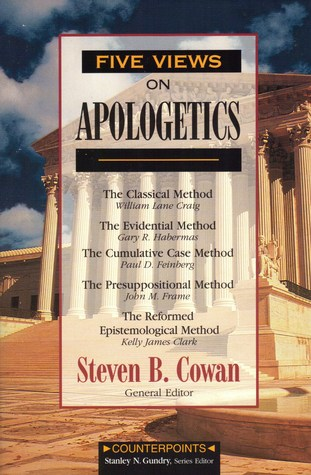 Five Views on Apologetics (Counterpoints Series)