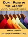 Don't Read in the Closet: GayRomLit Retreat 2011 Special Edition 
