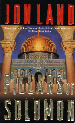 The Pillars of Solomon by Jon Land