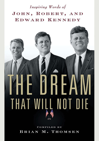 The Dream That Will Not Die by Brian M. Thomsen