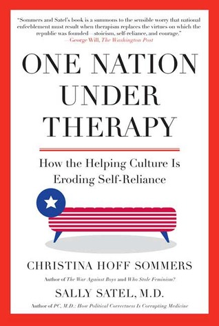 One Nation Under Therapy by Christina Hoff Sommers