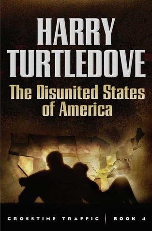 The Disunited States of America by Harry Turtledove