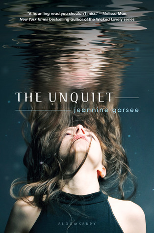 The Unquiet by Jeannine Garsee