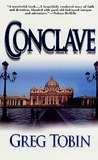 Conclave by Greg Tobin