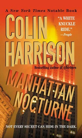 Manhattan Nocturne by Colin Harrison