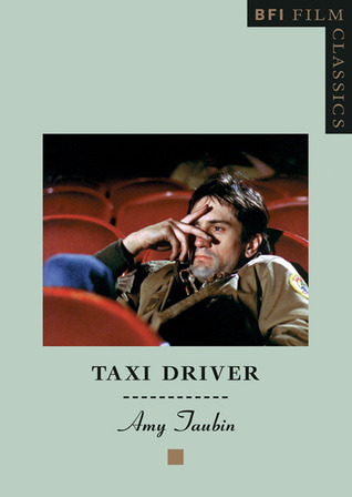 Taxi Driver by Amy Taubin