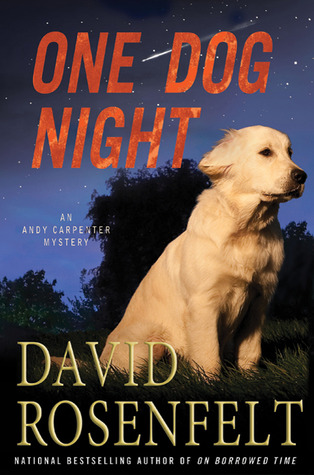 One Dog Night by David Rosenfelt
