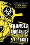Thunder and Ashes (Morningstar Strain, #2)