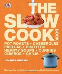 The Slow Cook Book by Heather Whinney