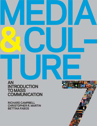 Media and Culture by Richard Campbell