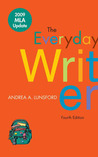 The Everyday Writer with 2009 MLA Update