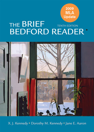 The Brief Bedford Reader by X.J. Kennedy