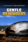 Gentle Reminders (Legacy Universe)(The Rosewell, #1)