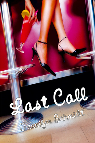 Last Call by Jennifer  Schmidt