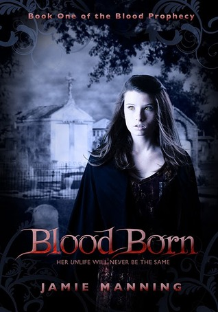 Blood Born by Jamie Manning