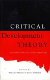 Critical Development Theory: Contributions to a New Paradigm