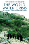 The World Water Crisis: The Failures of Resource Management
