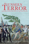 The Unseen Terror: The French Revolution in the Provinces