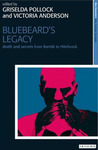 Bluebeard's Legacy: Sexuality, Curiosity and Violence (New Encounters: Arts, Cultures, Concepts)
