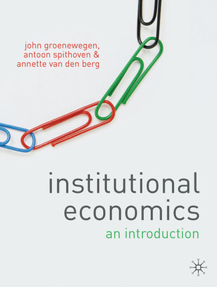 Institutional Economics: An Introduction