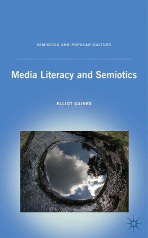 Media Literacy and Semiotics