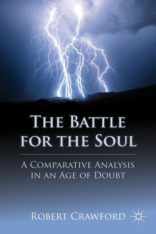 The Battle for the Soul by Robert Crawford