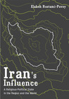 Iran's Influence: A Religious-Political State and Society in its Region
