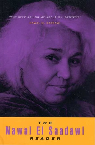 The Nawal El Saadawi Reader by Nawal El Saadawi