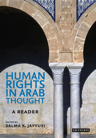 Human Rights in Arab Thought: A Reader