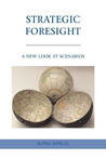 The Art of Foresight: Scenario-Like Thinking for Everyone
