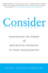 Consider: Harnessing the Power of Reflective Thinking In Your Organization
