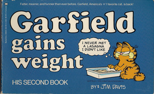 Garfield Gains Weight by Jim Davis