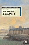 Richelieu and Mazarin: A Study in Statesmanship (European History in Perspective)