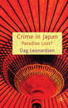 Crime in Japan: Paradise Lost?