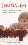 Jerusalem: From the Ottomans to the British