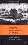 Mental Health Policy in Britain, Second Edition