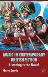 Music in Contemporary British Fiction: Listening to the Novel