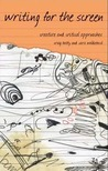 Writing for the Screen: Creative and Critical Approaches