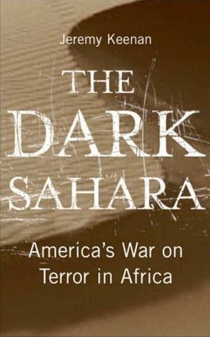 The Dark Sahara: America's War on Terror in Africa