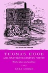 Thomas Hood and Nineteenth-Century Poetry: Work, Play and Politics