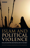 Islam and Political Violence: Muslim Diaspora and Radicalism in the West