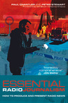 Essential Radio Journalism: How to produce and present radio news