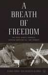 A Breath of Freedom: The Civil Rights Struggle, African American GIs, and Germany