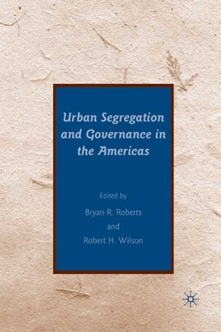 Urban Segregation and Governance in the Americas