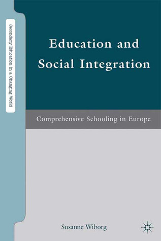 Education and Social Integration: Comprehensive Schooling in Europe