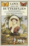 Love among the Butterflies: The Travels and Adventures of a Victorian Lady