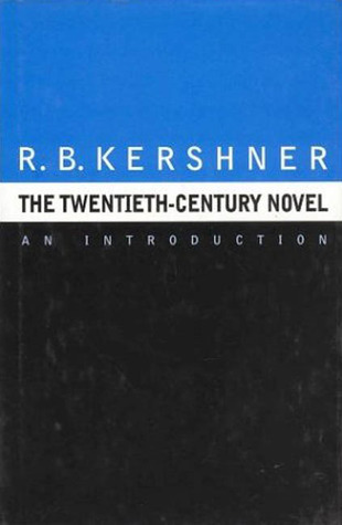 The Twentieth Century Novel: An Introduction