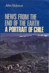 News From the End of the Earth: A Portrait of Chile