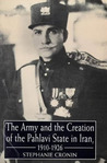 The Army and Creation of the Pahlavi State in Iran, 1921-1926