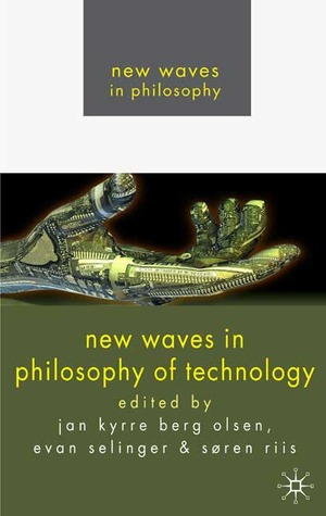 New Waves in Philosophy of Technology